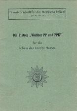 Manual Walther PP PPK from Police Hessen Dienstvorschrift Hessische polizei DV-Pol Nr18