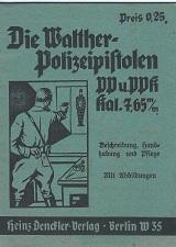 Manual Die Walther polizeipistolen PP und PPK Heinz Denckler